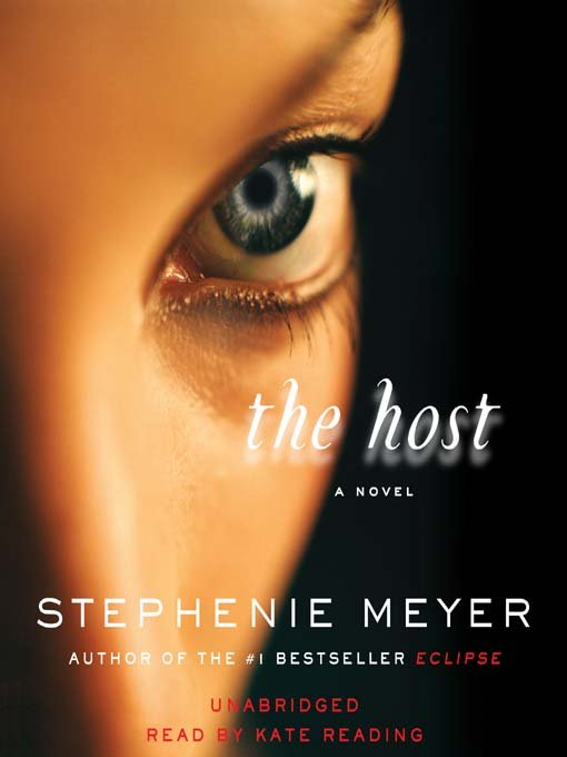 Cover of Stephenie Meyer's The Host, featuring a close up of a face and one open eye.