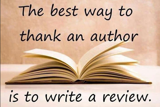 "Photo of an open book, with the words ""The best way to thank an author is to write a review."