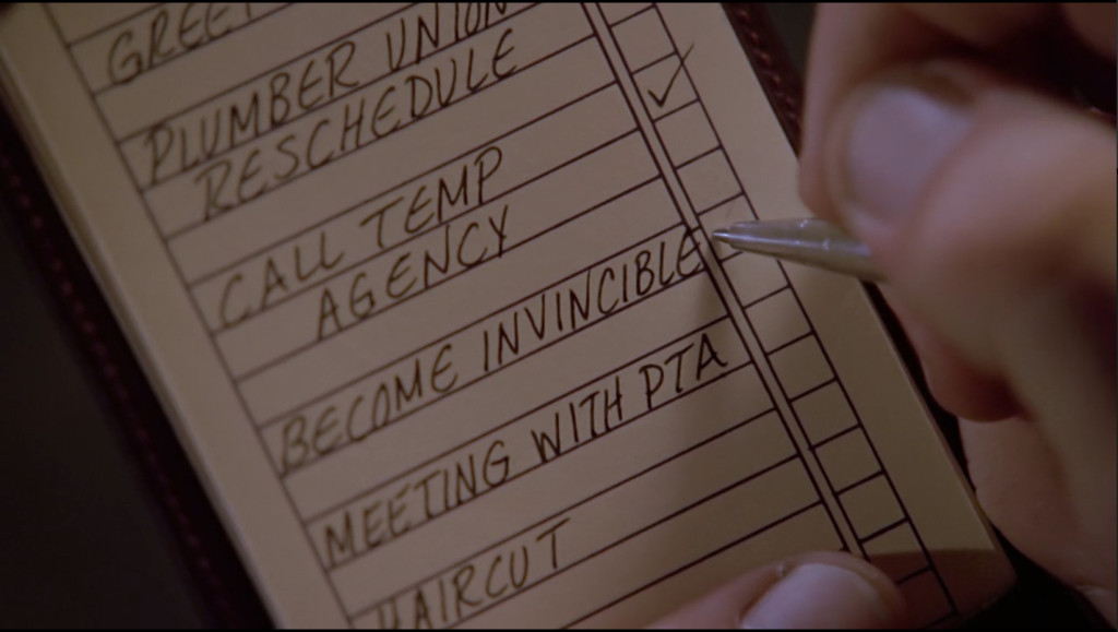 """The list reads """"plumber's union reschedule,"""" """"call temp agency"""" """"become invincible"""" """"meeting with PTA"""" """"haircut"""""""