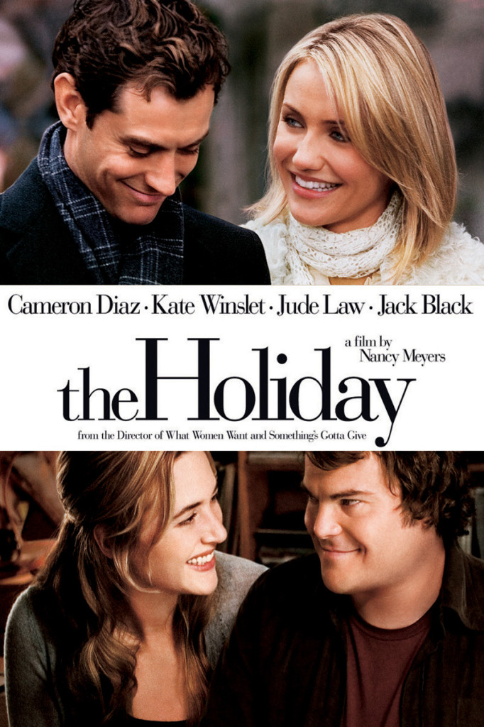 movie poster for The Holiday starring Cameron Diaz, Jude Law, Kate Winslet, and Jack Black.