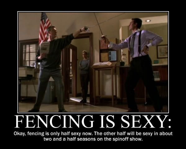 "A picture of Giles and Wesley fencing in the library, with the text: ""FENCING IS SEXY:"" and beneath it, ""Okay, fencing is only half sexy now. The other half will be sexy in about two and a half seasons on the spinoff show."""