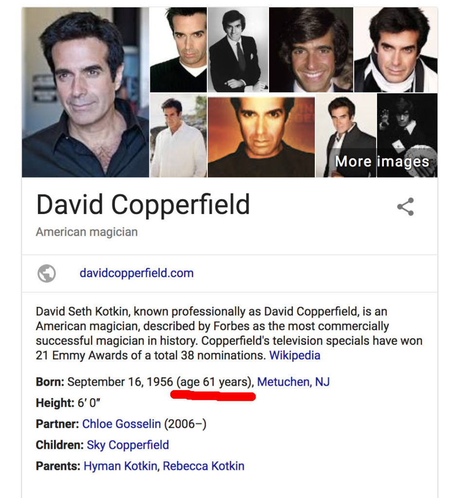 A screenshot of Google's sidebar result when you google David Copperfield. It lists his age as 61, and I've underlined it in red.