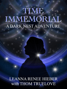 the silhouette of a woman in profile against the background of a ring of blue light and black, starry space beyond. The text reads: Time Immemorial, a Dark Nest adventure, Leanna Renee Hieber with Thom Truelove