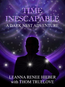 The silhoutte of a woman with her hand on her hip, in front of a purple ring of light and dark space with stars behind her. The text reads: Time Inescapable, A Dark Nest adventure, Leanna Renee Hieber and Thom Truelove